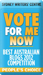 Best Australian Blog 2012 Vote For Me
