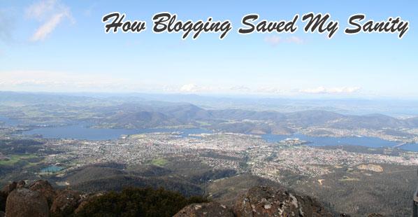 Bloggie Wednesdays: How Blogging Saved My Sanity