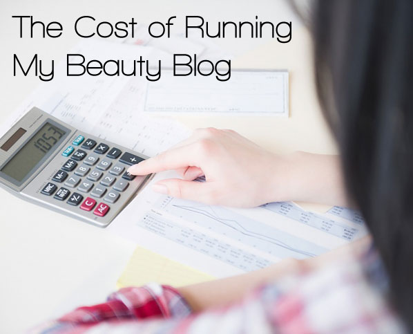 Bloggie Wednesdays: The Cost of Running My Beauty Blog