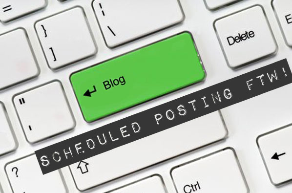 Bloggie Wednesdays: Scheduled Posting FTW