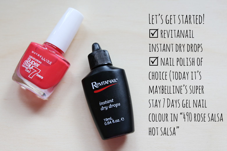 Revitanail Instant Dry Drops and Maybelline Super Stay 7 Days Gel Nail Color in Rose Salsa Hot Salsa