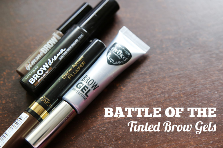 Battle of the Tinted Brow Gels (Featuring L'Oreal, Maybelline, Benefit and Eyeko London)