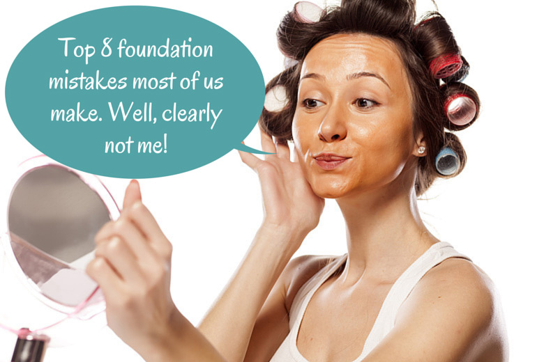 Top 8 Foundation Mistakes Most of Us Make