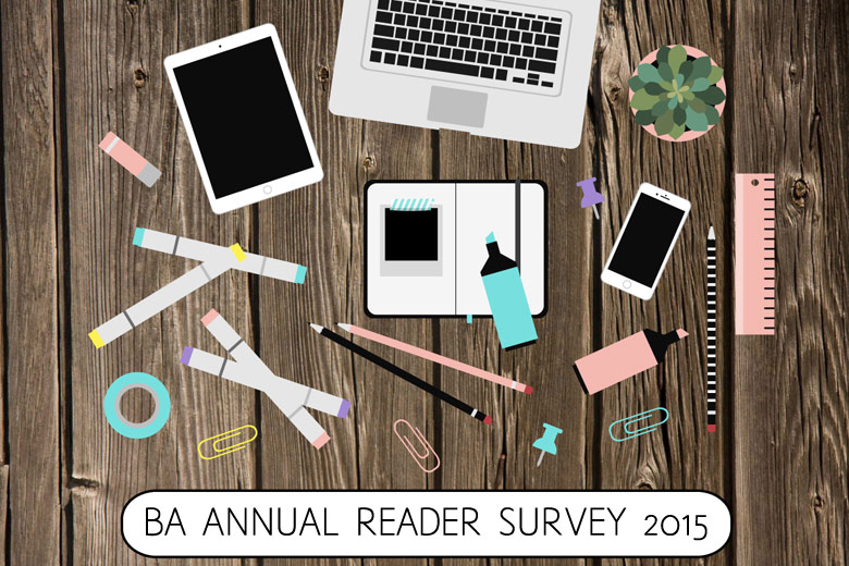 Beautyholics Anonymous Annual Reader Survey 2015 (Plus A Little Something For You!)