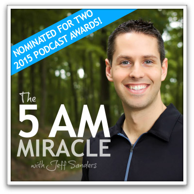 5AM Miracle Podcast