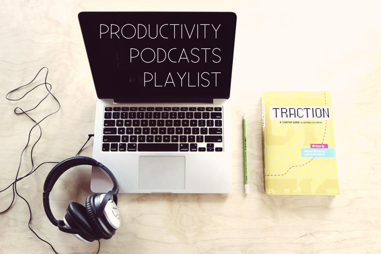 Bloggie Wednesday: My Favourite Productivity Podcasts Playlist